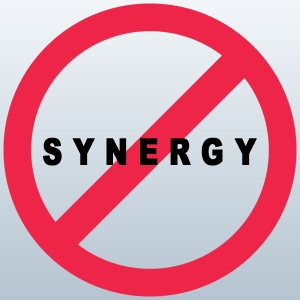 NO SYNERGY